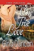 One True Love (Siren Publishing Allure)