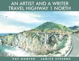 An Artist and a Writer Travel Highway 1 North Cover