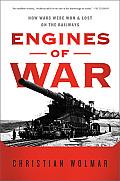 Engines of War: How Wars Were Won...