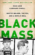 Black Mass: Whitey Bulger, the FBI, and a Devil's Deal Cover