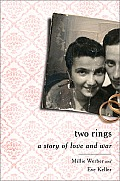 Two Rings A Story of Love & War