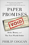 Paper Promises : Debt, Money, and the New World Order (12 Edition) Cover
