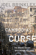 Cambodia's Curse: The Modern History of a Troubled Land Cover