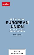 How the Eu Works (Economist Books)