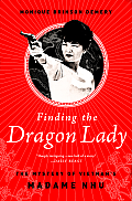 Finding the Dragon Lady The...