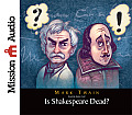Is Shakespeare Dead?: From My Autobiography