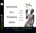 Making All Things New: God's Dream for Global Justice