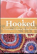 Hooked: A Crocheter's Stash of Wit and Wisdom