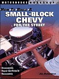 How to Build a Small Block Chevy for the Street
