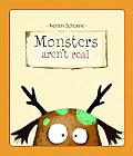 Monsters Aren't Real (Picture Book) Cover