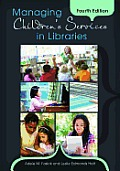 Managing Childrens Services in Libraries