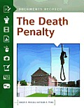 The Death Penalty: Documents Decoded (Documents Decoded)