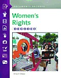 Women's Rights: Documents Decoded (Documents Decoded)