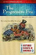 The Progressive Era: A Reference Guide (Guides to Historic Events in America)
