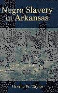 Negro Slavery in Arkansas