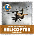 Helicopter (Community Connections: How Does It Fly?)