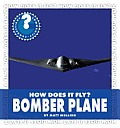 Bomber Plane (Community Connections: How Does It Fly?)