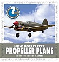 Propeller Plane (Community Connections: How Does It Fly?)