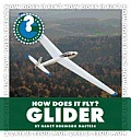 Glider (Community Connections: How Does It Fly?)