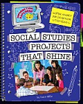 Super Smart Information Strategies Social Studies Projects That Shine