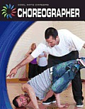 Choreographer (Cool Arts Careers)
