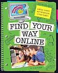 Super Smart Information Strategies: Find Your Way Online (Explorer Library: Information Explorer)