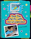 Find the Facts With Encyclopedias