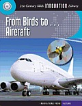 From Birds To... Aircraft (Innovations from Nature)