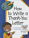 How to Write a Thank-You Letter (Explorer Junior Library: Language Arts Explorer Junior)