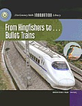 From Kingfishers To... Bullet Trains (21st Century Skills Innovation Library: Innovations from Nat)