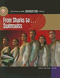 From Sharks To... Swimsuits (21st Century Skills Innovation Library: Innovations from Nat)