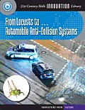 From Locusts To... Automobile Anti-Collision Systems (21st Century Skills Innovation Library: Innovations from Nat)
