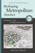 Reshaping Metropolitan America: Development Trends and Opportunities to 2030 (Metropolitan Planning + Design)