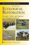Ecological Restoration Second Edition Principles Values & Structure of an Emerging Profession