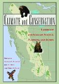 Climate and Conservation: Landscape and Seascape Science, Planning, and Action