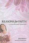 Reasons for Faith: A Common Sense Guide for Christian Women
