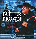 The Father Brown Mysteries: The Blue Cross/The Secret Garden/The Queer Feet/The Arrow of Heaven (Colonial Radio Theatre on the Air)