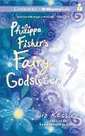Philippa Fisher #01: Philippa Fisher's Fairy Godsister