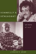 Vonnegut and Hemingway: Writers at War