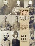 Broken Fortunes: South Carolina Soldiers, Sailors, & Citizens Who Died In The Service Of Their Country... by Jr. Randolph W. Kirkland