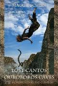 Lost Cantos of the Ouroboros Caves: Expanded Edition (Story River Books)