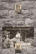 Towers of Myth and Stone: Yeats's Influence on Robinson Jeffers