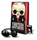 The Sisters Brothers [With Earbuds]