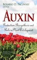 Auxin: Production, Biosynthesis & Role in Plant Development
