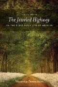 The Jeweled Highway: On the Quest for a Life of Meaning