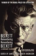 Beckett Remembering/remembering Beckett: a Centenary Celebration (11 Edition)