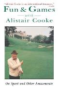 Fun & Games with Alistair Cooke