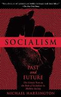 Socialism Past & Future