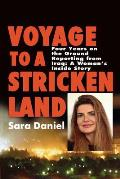 """Voyage to a Stricken Land: """"Four Years on the Ground Reporting in Iraq: A Woman's Inside Story"""""""