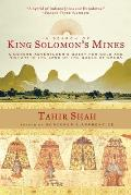 In Search of King Solomons Mines A Modern Adventurers Quest for Gold & History in the Land of the Queen of Sheba
